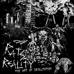 Rats of Reality - The Art of Debilitation - cover
