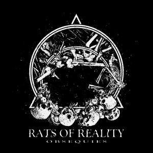 Rats of Reality - Obsequies EP - cover