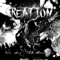 the sound that ends creation - we are the burden