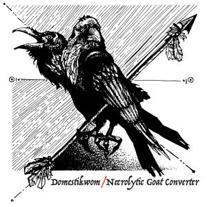 Domestikwom, Necrolytic Goat Converter - Domestikwom-Necrolytic Goat Converter Split - cover